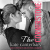 The Cornerstone: The Walsh Series, Book 4 (Unabridged) - Kate Canterbary