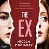 Nicola Moriarty - The Ex artwork