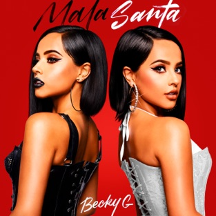 Becky G. - MALA SANTA m4a Download