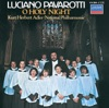 O Holy Night, Luciano Pavarotti, National Philharmonic Orchestra & Kurt Herbert Adler