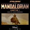 The Mandalorian: Chapter 1 (Original Score) - Ludwig Göransson