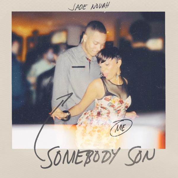 Somebody Son - Single