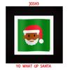 Josh3 - Yo What Up Santa artwork