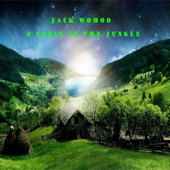 A Cabin in the Jungle - EP - Jack Wohoo Cover Art