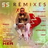 Done With Her (S&S Remixes)