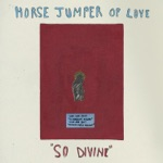 Horse Jumper of Love - Volcano