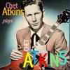 Chet Atkins - Chet Atkins Plays Chet Atkins  artwork