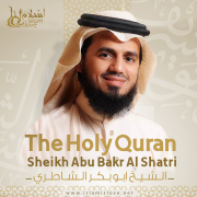 The Holy Quran - El Sheikh Abu Bakr Al Shatri - El Sheikh Abu Bakr Al Shatri