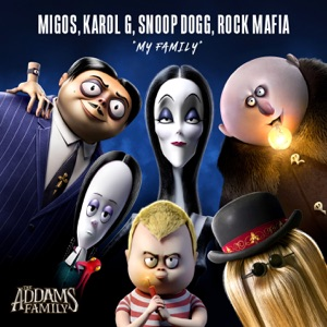 """My Family (From """"The Addams Family"""" Original Motion Picture Soundtrack) - Single"""