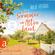 Julie Peters - Ein Sommer im Alten Land (Ungekürzt)