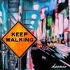 Ksenia - Keep Walking