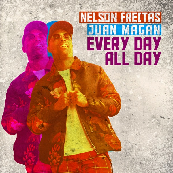 Every Day All Day - Single