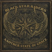 Black Star Riders - Ain't the End of the World