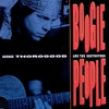 Boogie People, George Thorogood & The Destroyers