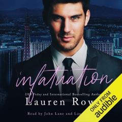 Infatuation: The Josh and Kat Trilogy, Book 1 (Unabridged)