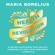 Maria Borelius - Health Revolution