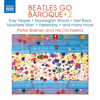 Dalibor Karvay, Peter Breiner Orchestra & Peter Breiner - Beatles Go Baroque, Vol. 2  artwork