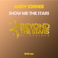 Show Me the Stars - ANDY JORNEE