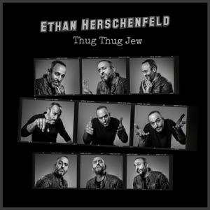 Ethan Herschenfeld - Ethnic Thug