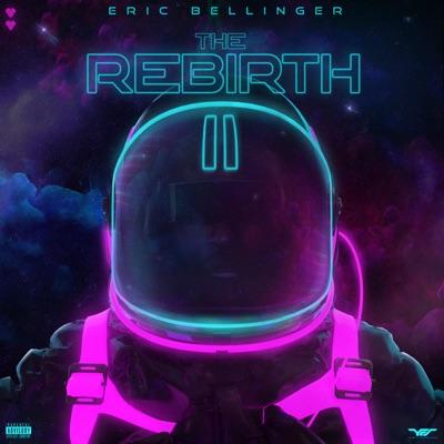 The Rebirth 2 - Eric Bellinger
