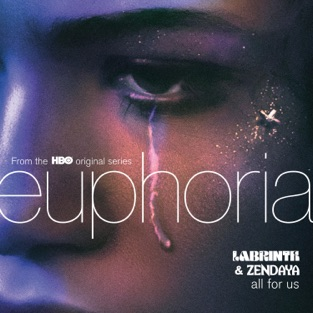 Labrinth & Zendaya – All For Us (from the HBO Original Series Euphoria) – Single [iTunes Plus AAC M4A]
