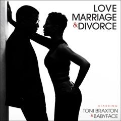 Love, Marriage? & Divorce