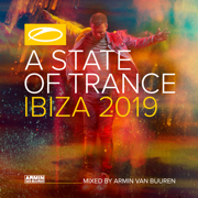 A State of Trance, Ibiza 2019 (Mixed by Armin Van Buuren) [DJ Mix] - Armin van Buuren - Armin van Buuren
