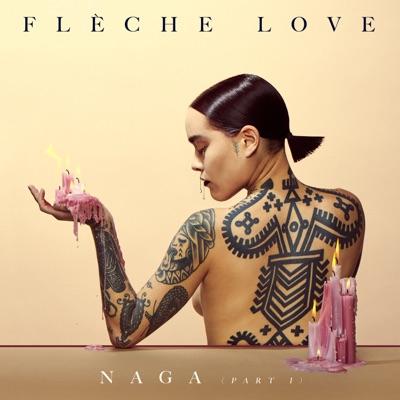Flèche Love– Naga (Part 1)