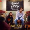 Main Wahi Hoon - Raftaar & Karma mp3