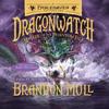 Brandon Mull - Master of the Phantom Isle: Dragonwatch, Book 3 (Unabridged)  artwork