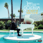 The Sidewinder / The Beat Goes On (feat. Inara George) - Jeff Goldblum & The Mildred Snitzer Orchestra