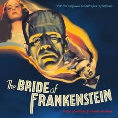 Main Title – The Bride of Frankenstein
