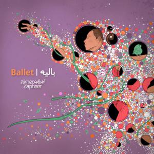 Akher Zapheer - Ballet