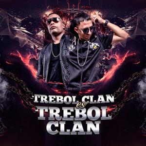 Trebol Clan - Trebol Clan Es Trebol Clan