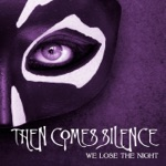 We Lose the Night - Single