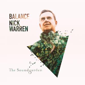 Nick Warren - Balance presents the Soundgarden (Unmixed Version)