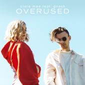 Overused (feat. gnash) - Clara Mae