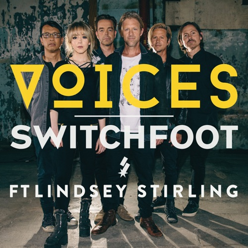 Switchfoot - VOICES (ft. Lindsey Stirling) (2019)