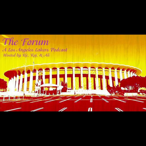 The Forum - An LA Lakers Podcast