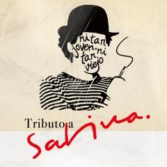 Tributo a Sabina: Ni Tan Joven Ni Tan Viejo