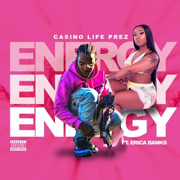 Energy (feat. Erica Banks) - Single
