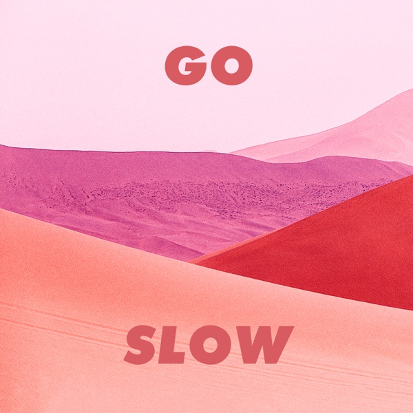 Go Slow - Single