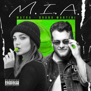 Mayra & Bruno Martini - M.I.A.