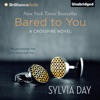 Bared to You: A Crossfire Novel, Book 1 (Unabridged) iphone and android app