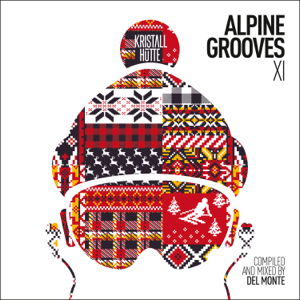 Del Monte - Alpine Grooves 11 (Kristallhütte)