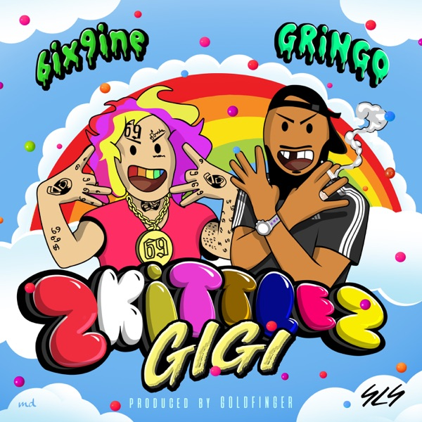 Gigi (Zkittlez) [feat. 6ix9ine] - Single
