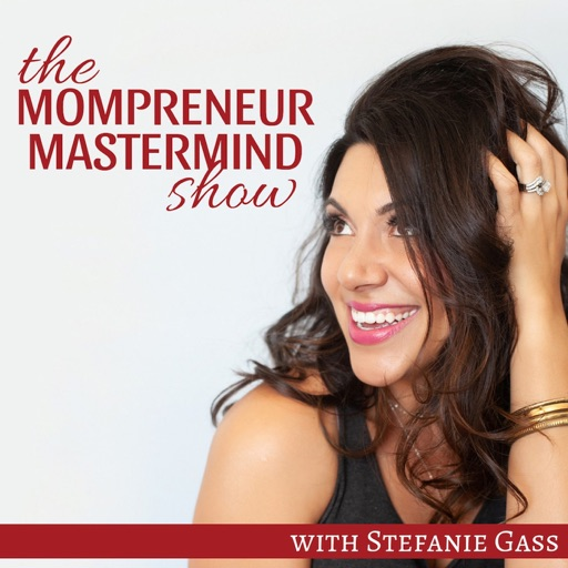 Cover image of THE MOMPRENEUR MASTERMIND SHOW