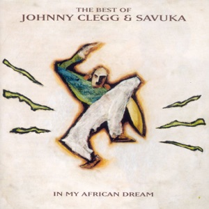 Johnny Clegg & Savuka - Dela