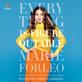 Everything Is Figureoutable (Unabridged) - Marie Forleo mp3 download