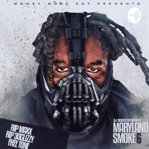 DJ Bobstopdashit©™ Maryland Smoke